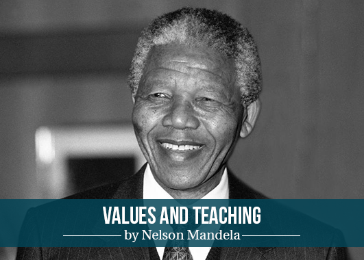 Values and Teachings by Nelson Mandela