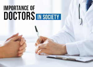 Importance of Doctors in Society